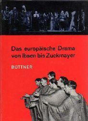 Büttner,Ludwig(Hsg.)  Das europäische Drama von Ibsen bis Zuckmayer