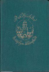 Bäte,Ludwig und Kurt Meyer-Rotermund (Hsg.)  Das Buch der deutschen Kleinstadt