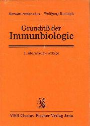 Ambrosius,Herwart und Wolfgang Rudolph (Hsg.)  Grundriß der Immunbiologie