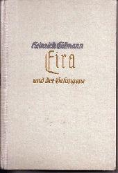 Eckmann,Heinrich  Eira und der Gefangene