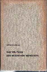 Bürgel,Bruno H.  Das Weltbild des modernen Menschen