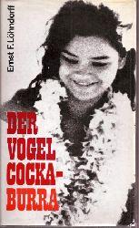 Löhndorff,Ernst F.  Der Vogel Cockaburra