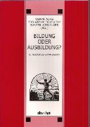 Achs,Oskar+Richard Olechowski+Walter Weidinger  Bildung oder Ausbildung ?