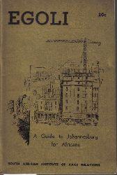 Suttner,Sheila  Egoli a Guide to Johannesburg for Africans