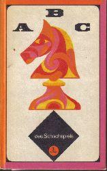 Awerbach,Juri+Michail Beilin  ABC des Schachspiels.Ein Lehrbuch für die Anfängerausbildung