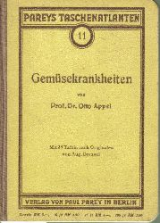 Appel,Otto  Taschenatlas der Gemüsekrankheiten