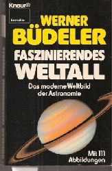Büdeler,Werner  Faszinierendes Weltall
