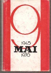 Akademie für Soziale Wissenschaften der SRR  1945 - 9 Mai - 1970 (in rumänischer Sprache)