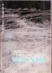 Hornung,E.L.  Thema Wasser
