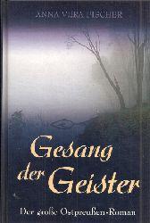 Fischer,Anna Vera  Gesang der Geister