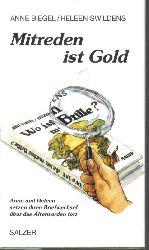 Biegel,Anne+Heleen Swildens  Mitreden ist Gold