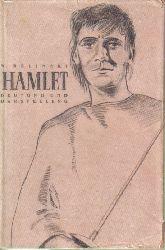 Belinski,W.  Hamlet Deutung und Darstellung