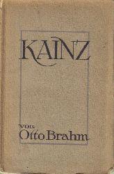 Brahm,Otto  Kainz.Gesehenes und Gelebtes