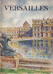 Versailles  Deutsche Ausgabe mit 44 Lichtbildern in Tiefdruck