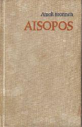 Bronnen,Arnolt  Aisopos
