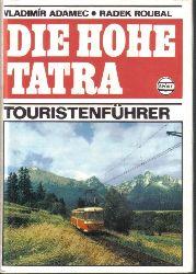 Adamec,Vladimir+Radek Roubal  Die Hohe Tatra-Touristenführer