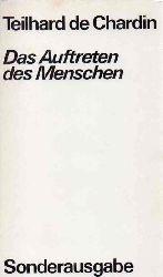 Chardin,Teilhard de  Das Auftreten des Menschen