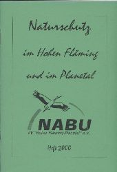 Naturschutz im Hohen Fläming und im Planetal  Heft 2000