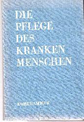 Arbeitsgemeinschaft Deutscher Schwesternverbände  Die Pflege des kranken Menschen