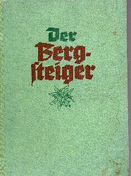 Deutscher Alpenverein (Hsg.)  Der Bergsteiger 10.Jahrgang Oktober 1939 bis September 1940