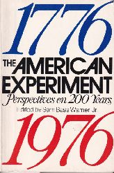 Warner,Sam Bass Jr.  The American Experiment  - Perspectives on 200 years