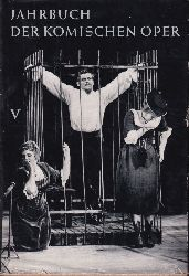 Jahrbuch der Komischen Oper Berlin  Jahrbuch der Komischen Oper Berlin V. Spielzeit 1964/65