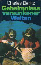 Berlitz,Charles  Geheimnisse versunkener Welten
