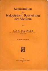 Wilhelmi,Julius  Kompendium der biologischen Beurteilung des Wassers