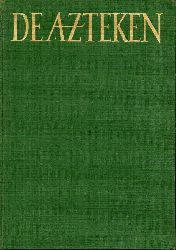 Giffen-Duyvis,Guda E.G.van  De Azteken