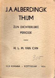 Can,Matheus,Hubertus Ludovicus van  J.A.Alberdingk thijm zijn Dichterlijke Periode