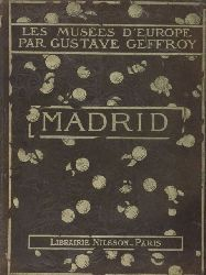 Geffroy,Gustave  Les Musees d´Europe Madrid
