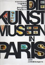 Cogniat,Raymond+Jacques Hillairet  Die Kunstmuseen in Paris