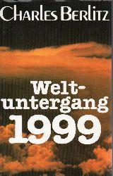 Berlitz,Charles  Weltuntergang 1999