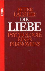 Lauster,Peter  Die Liebe.Psychologie eines Phänomens