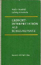 Brandsch,Walter+Ludwig Felsenstein  Gedichtinterpretation als Schulaufsatz.Eine Sammlung von
