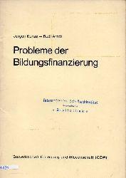 Kunze,Jürgen+Rudi Arndt  Probleme der Bildungsfinanzierung
