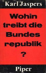 Jaspers,Karl  Wohin treibt die Bundesrepublik?