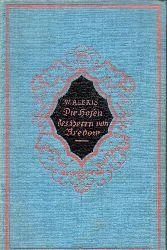 Alexis,Willibald  Die Hosen des Herrn von Bredow.Vaterländischer Roman