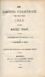 Weatherby,C.J.and E.(Races Past)  The Racing Calendar for the Year 1945 Races Past
