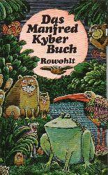 Kyber, Manfred  Das Manfred Kyber Buch