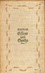 Beutler,Ernst  Essays um Goethe