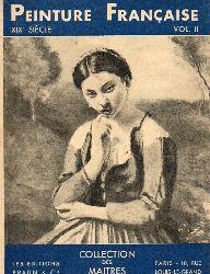 Besson,George  La Peinture Francaise au xix Siecle.Vol.II