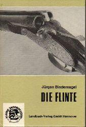Bindernagel,Jürgen  Die Flinte