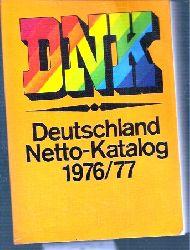 DNK  Deutschland Netto-Katalog 1976/77 mit Europa-Union