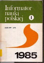 Centrum Informacji Naukowej  Informator Nauki Polskiej 1985