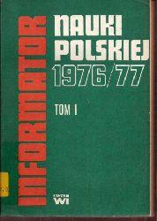 Centrum Informacji Naukowej  Informator Nauki Polskiej 1976/77 Tome I