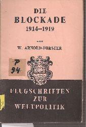 Arnold-Forster,W.  Die Blockade 1914-1919