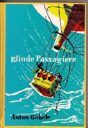 Gabele,Anton  Blinde Passagiere