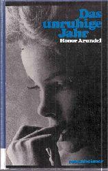 Arundel,Honor  Das unruhige Jahr