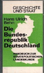 Behn,Hans Ulrich  Die Bundesrepublik Deutschland